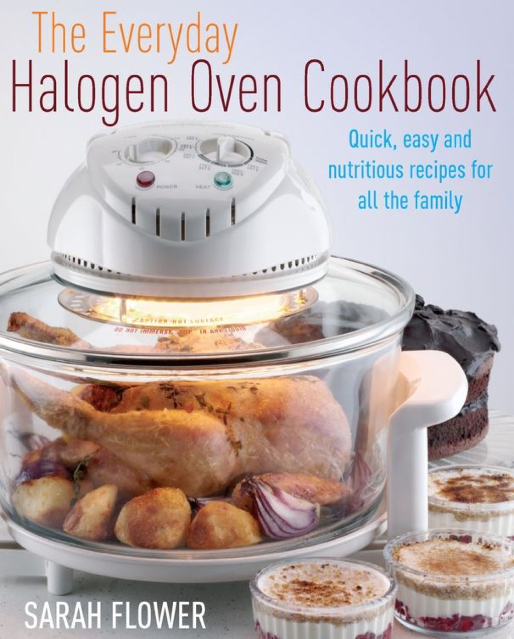 The Everyday Halogen Oven Cookbook Ebook Convection Oven