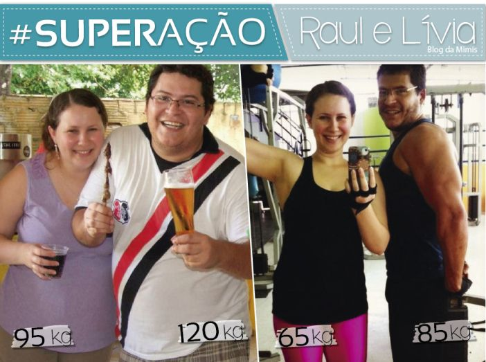Superacao Raul E Livia Emagrecer Superacao E Emagrecimento
