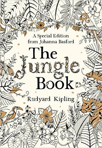 The Jungle Book A Special Edition From Johanna Basford Gift Colouring Amazoncouk Rudyard Kipling 9781784872380 Books