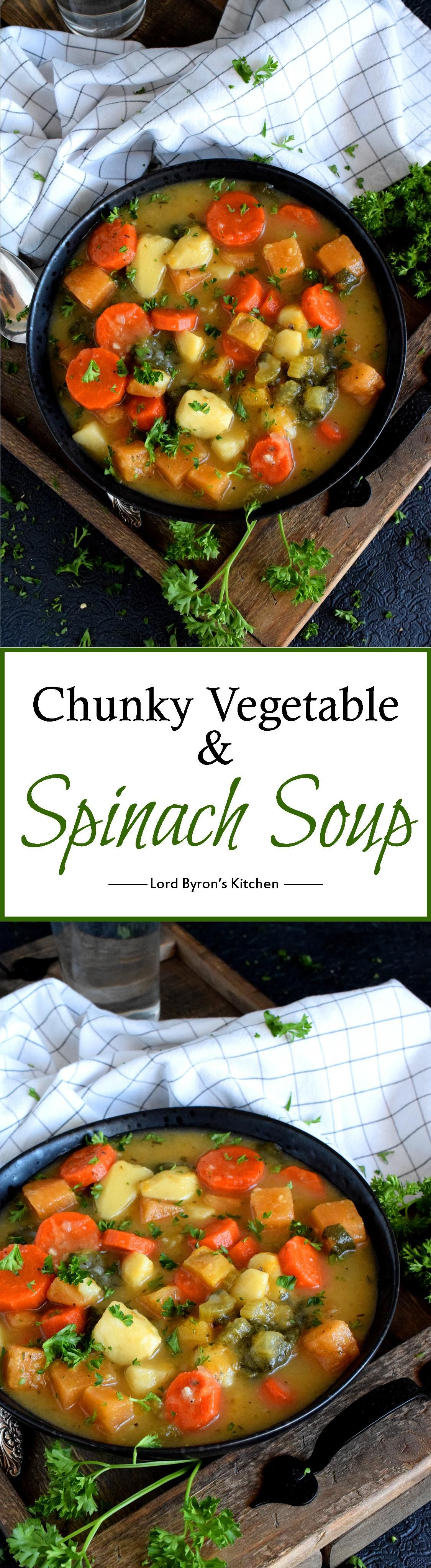 Chunky Vegetable and Spinach Soup - Lord Byron's Kitchen #spinachsoup