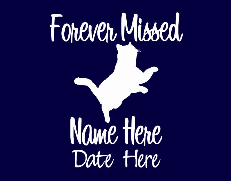 In Memory Of Cat Custom Car Vinyl Decal Window Sticker Forever Missed - Cat custom vinyl decals for car windows