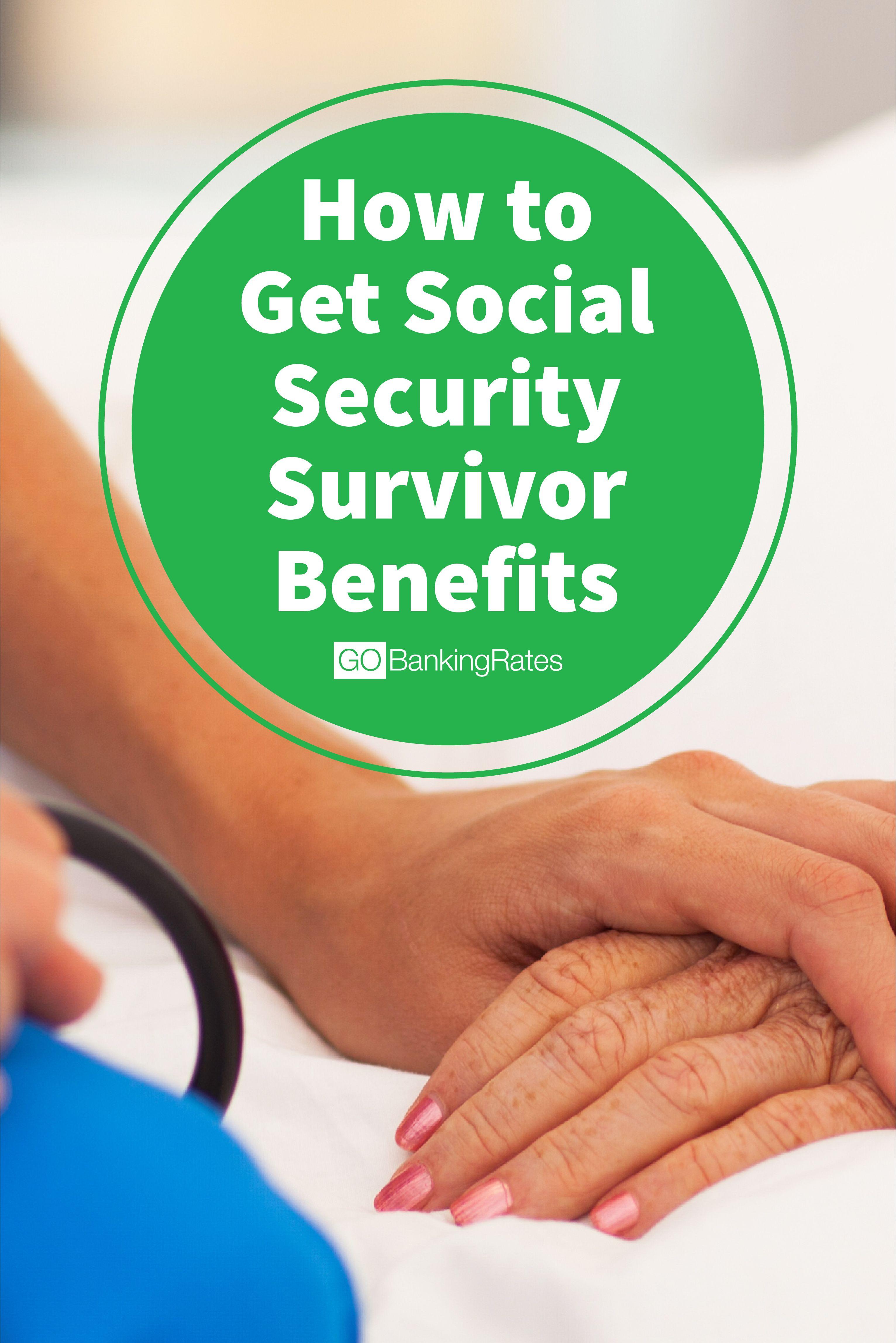 How To Get Social Security Survivor Benefits In 2021 Social Security Death Benefits Social Security Benefits Retirement Estate Planning Checklist