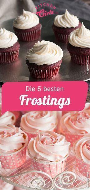 Rezepte für Frostings für Torten und Cupcakes #frostings