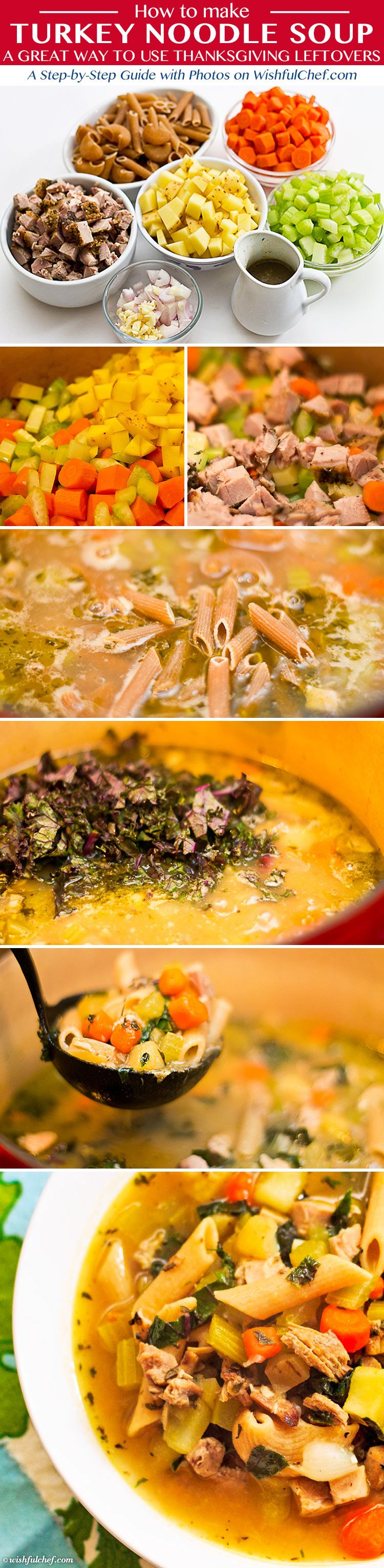 A Step-by-Step Guide: Turkey Noodle Soup - A Great Way to Use #Thanksgiving #Leftovers // wishfulchef.com