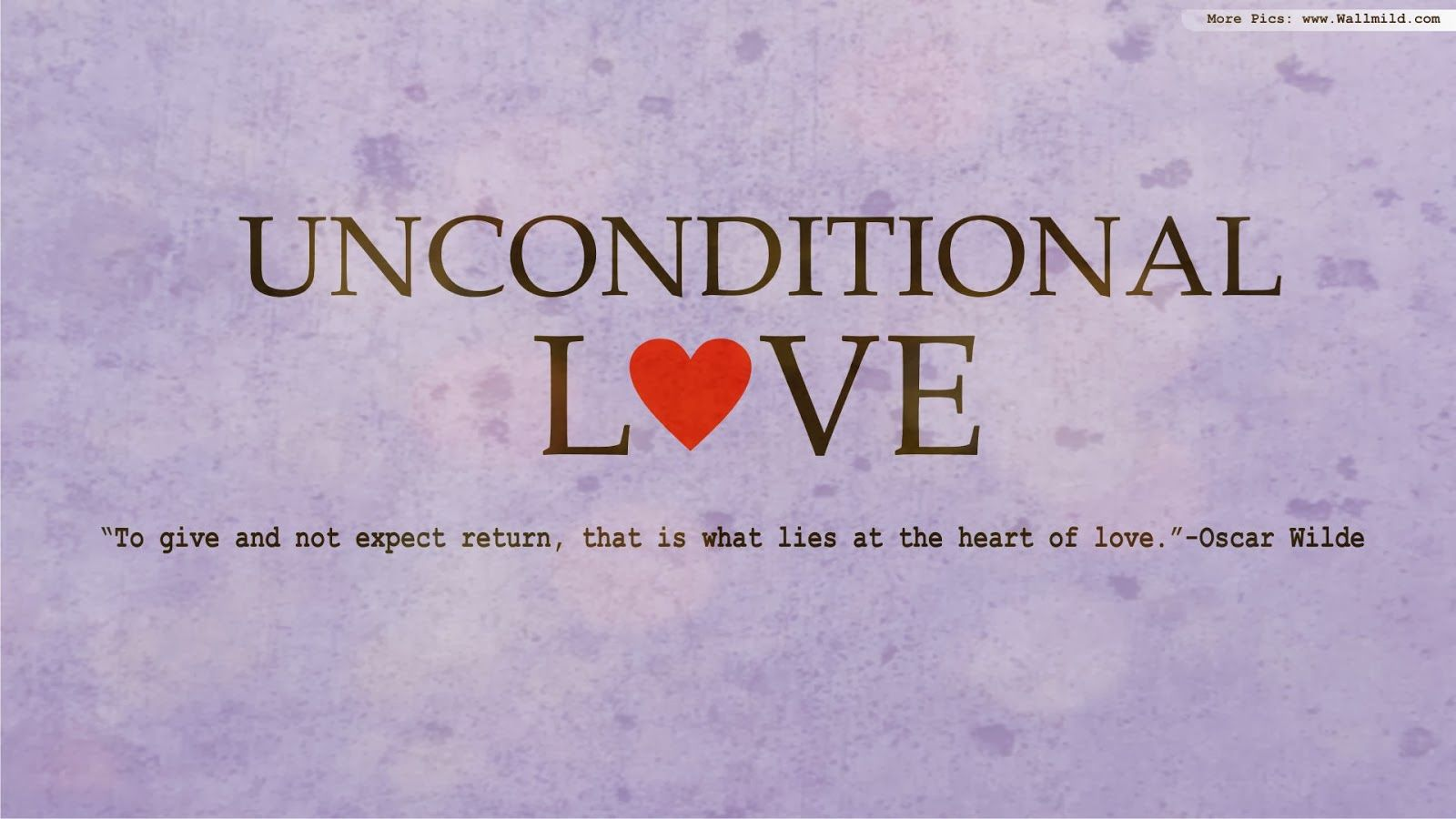 Unconditional Love Family Love Quotes Unconditional Love Quotes Most Romantic Quotes