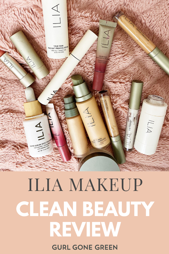Ilia Beauty Makeup Review And Tutorial Gurl Gone Green