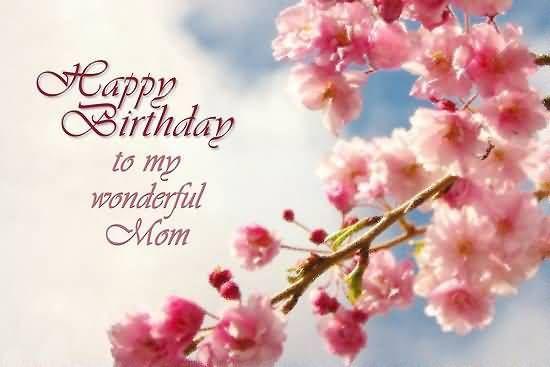 wonderful flower happy birthday mother