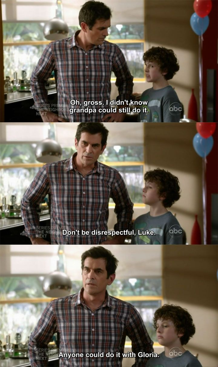 """""""Anyone could do it with Gloria."""" Modern family quotes"""