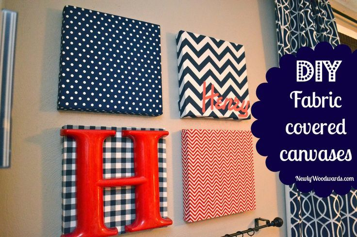 Make the quickest and simplest artwork by covering canvases with fabric. Add names and initials for extra pizazz.