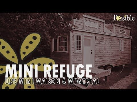 Une Mini Maison à Montréal Youtube Tiny Houses Tiny Houses