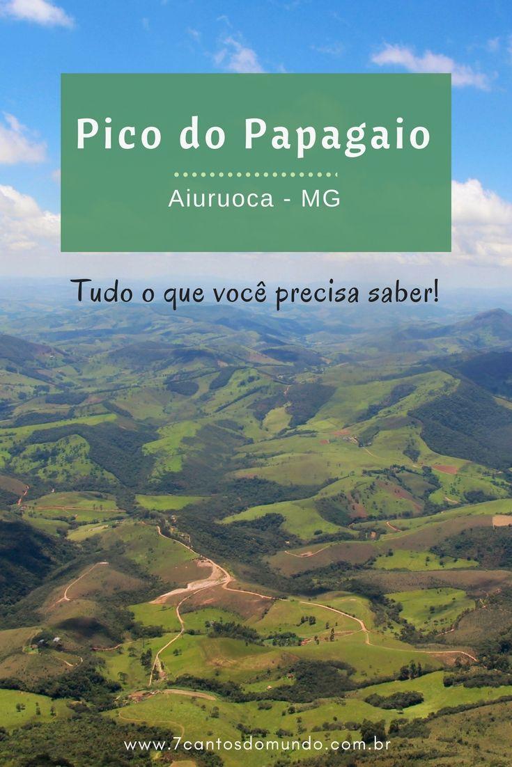 Como Subir O Pico Do Papagaio Em Aiuruoca Mg Lugares Para