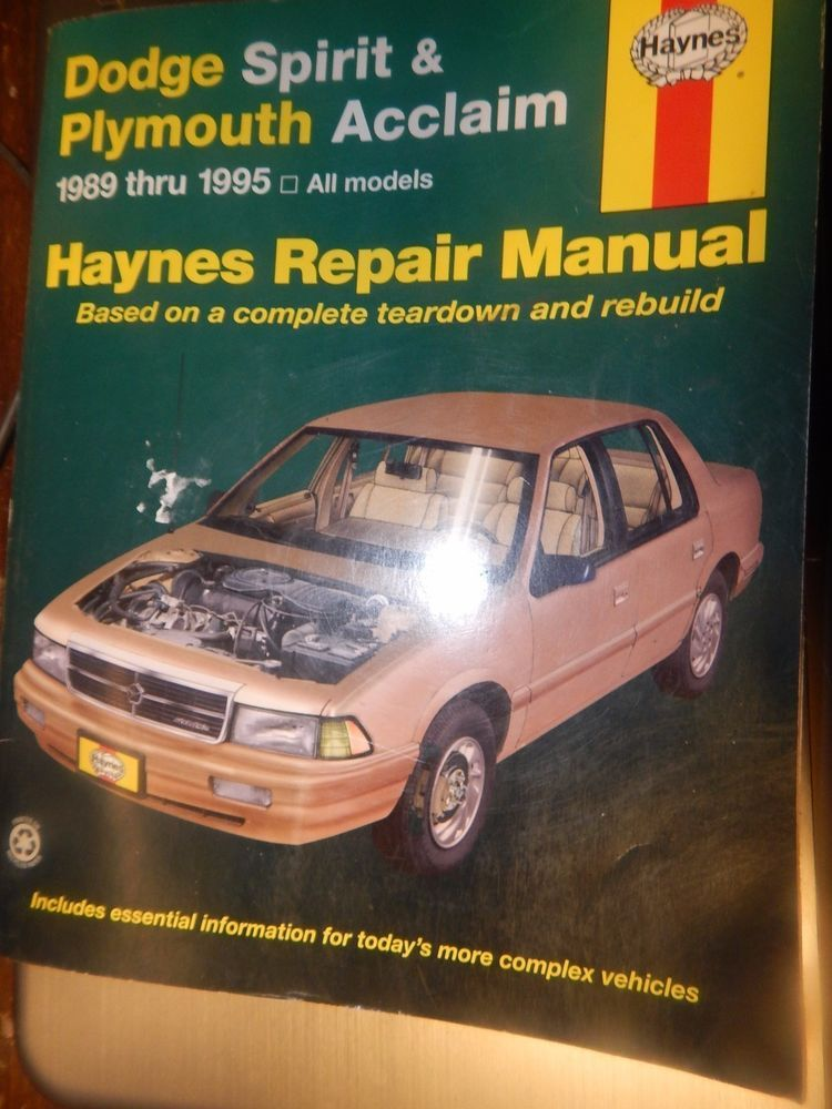 Haynes Dodge Spirit Plymouth Acclaim 1989 1995 Repair Manual Book Dodge Spirit Repair Manuals Plymouth