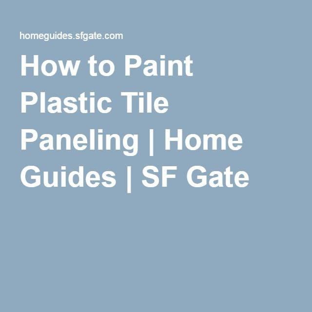 How To Paint Plastic Tile Paneling Painting Plastic Plastic Tile Tile Panels