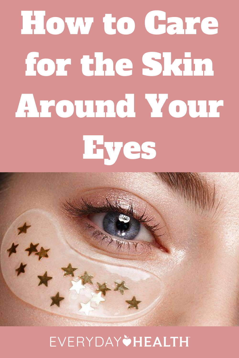 A Specific Guide To Caring For The Skin Around Your Eyes Everyday Health In 2020 Puffy Eyes Remedy Under Eye Puffiness Skin