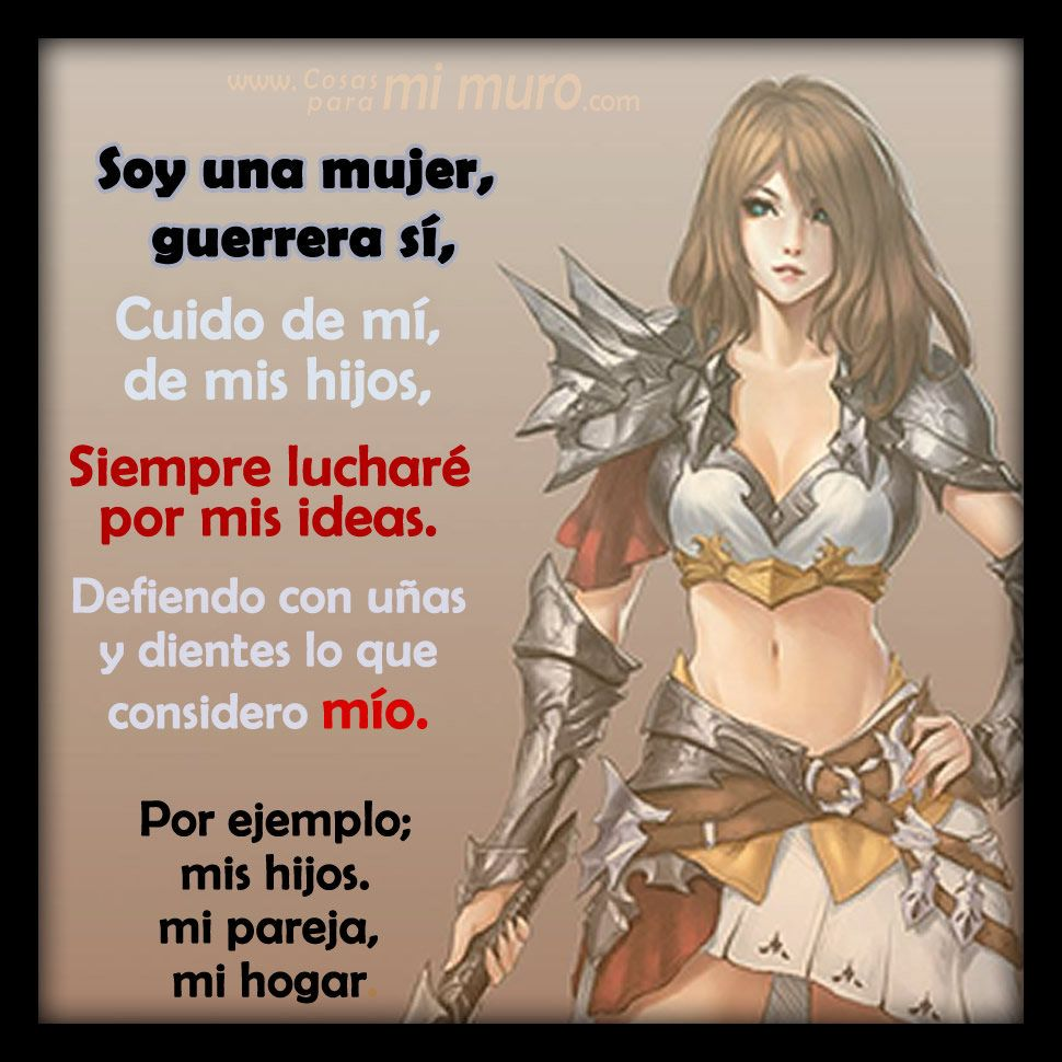 Soy una mujer guerrera