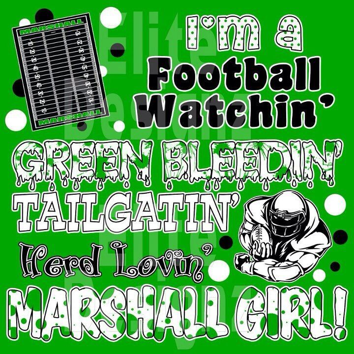 I'm a football watchin' . . . Marshall University