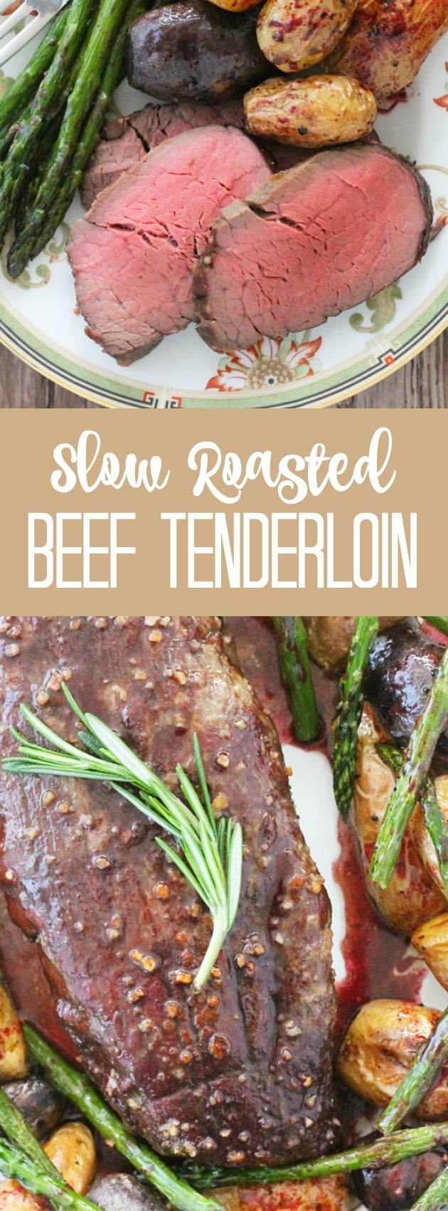 Slow Roasted Beef Tenderloin - with red wine pan sauce - Foodtastic Mom
