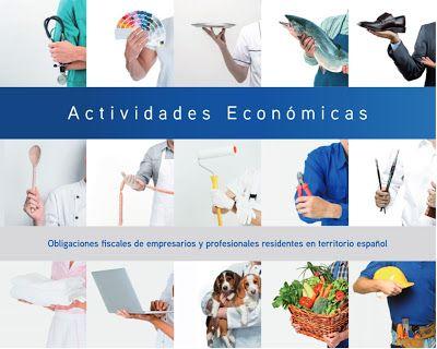 Recursos y Noticias Empresa e Informática: Obligaciones Fiscales de empresarios y profesional...