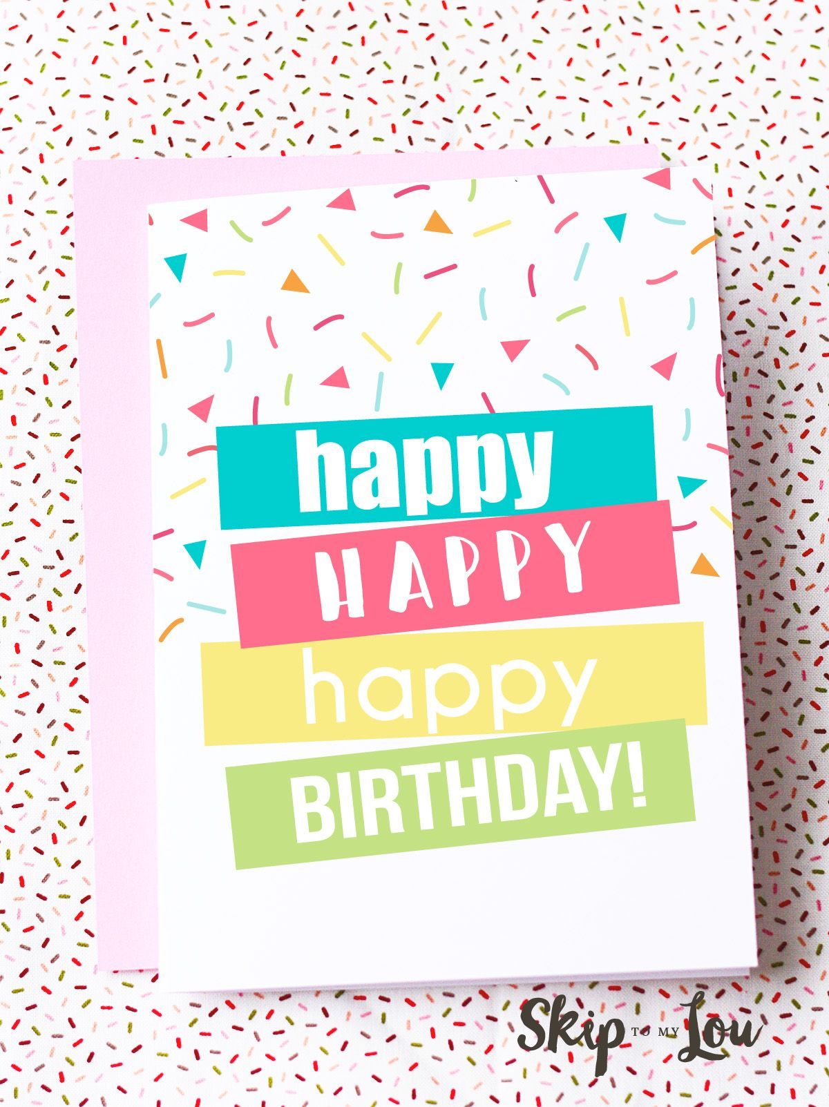 Free Printable Happy Birthday Card Need A Last Minute Print This At Home And Youre All Set For Sweet Gift