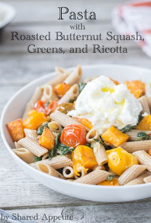 Pasta with Roasted Butternut Squash, Greens, and Ricotta