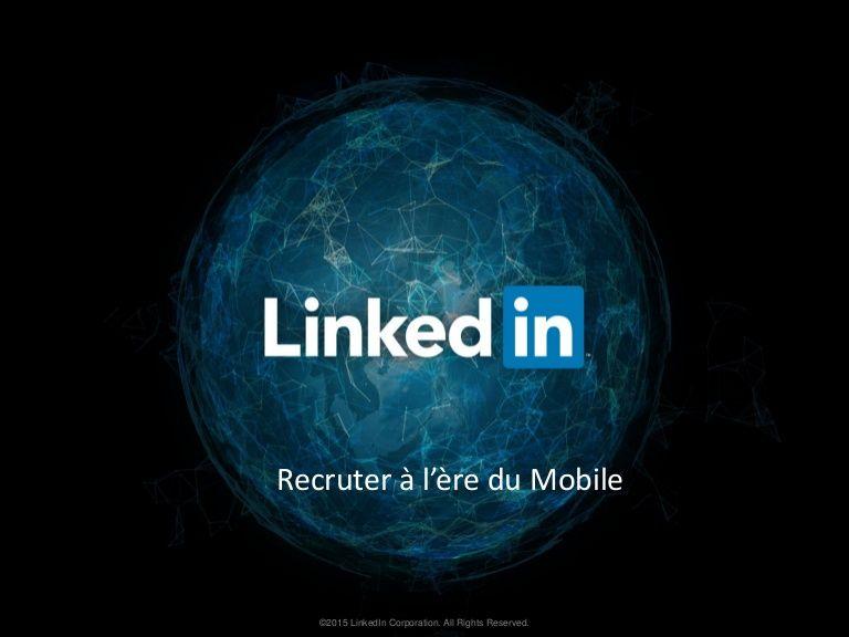 Conférence en ligne LinkedIn - Recruter à l'ère du mobile
