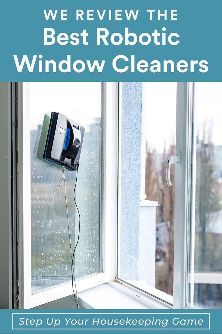6 Best Robotic Window Cleaners In 2020 Buying Guide Window