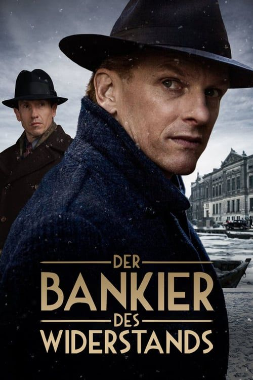 Se The Resistance Banker Hela På Nätet Dreamfilmer Hd 2018