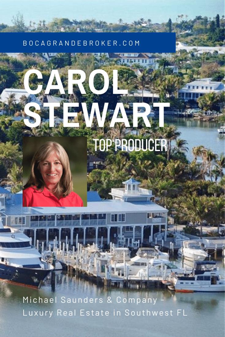 Carol Stewart, Realtor®CIRELS Boca Grande, FL Top Producer