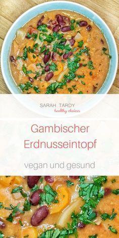 Gambischer Erdnuss-Eintopf - sarah tardy Gambischer Erdnuss-Eintopf