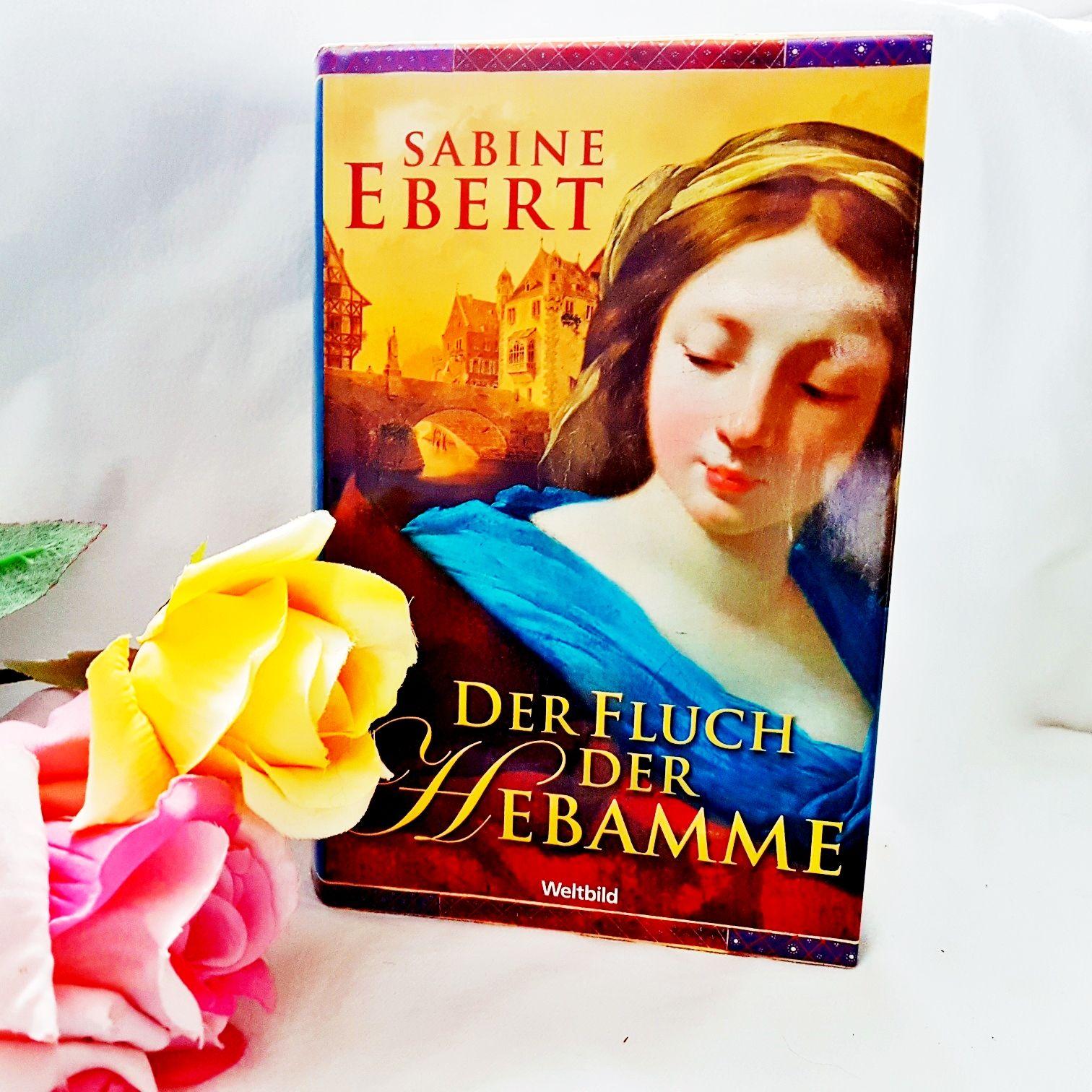 Der Fluch der Hebamme von Sabine Ebert