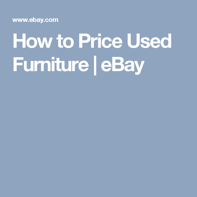 How To Price Used Furniture   EBay