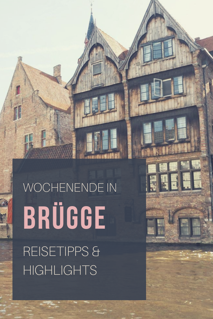 Photo of Weekend in Bruges – you shouldn't miss that!