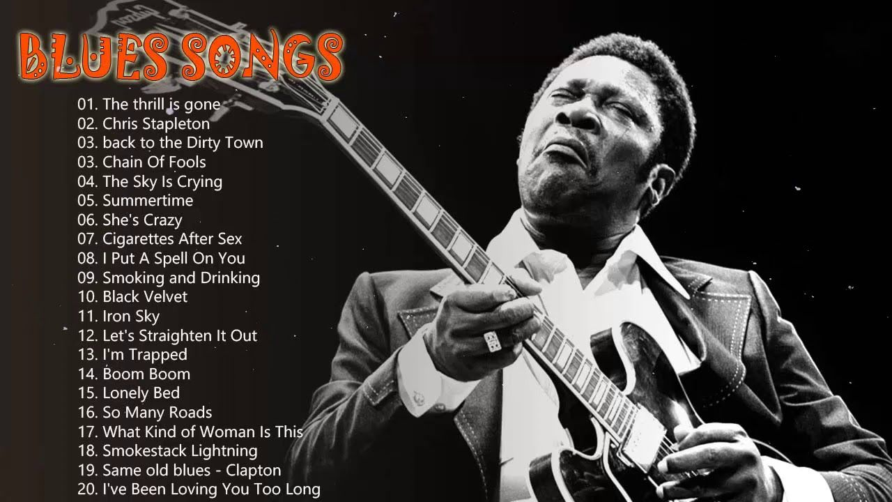 Top 100 Greatest Blues Songs Of All Time Best Blues Music