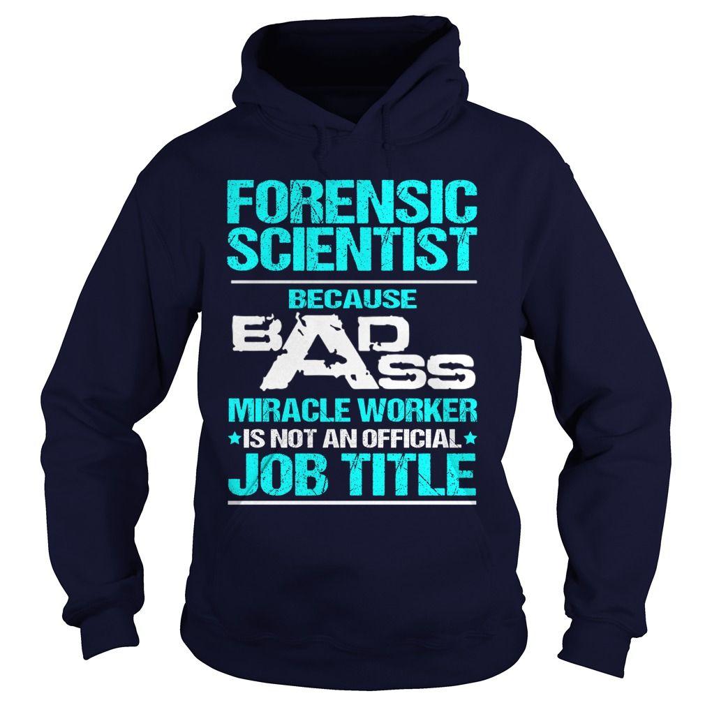 FORENSIC SCIENTIST  - BADASS T3 HD