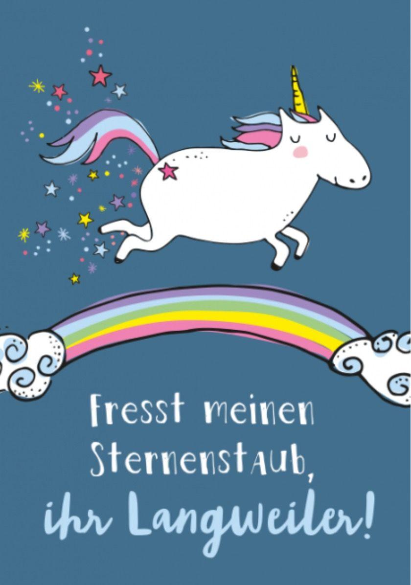 Susse Einhornpostkarte Gefunden Auf Www Grafik Werkstatt De Einhorn Spruche Lustige Bilder Postkarten