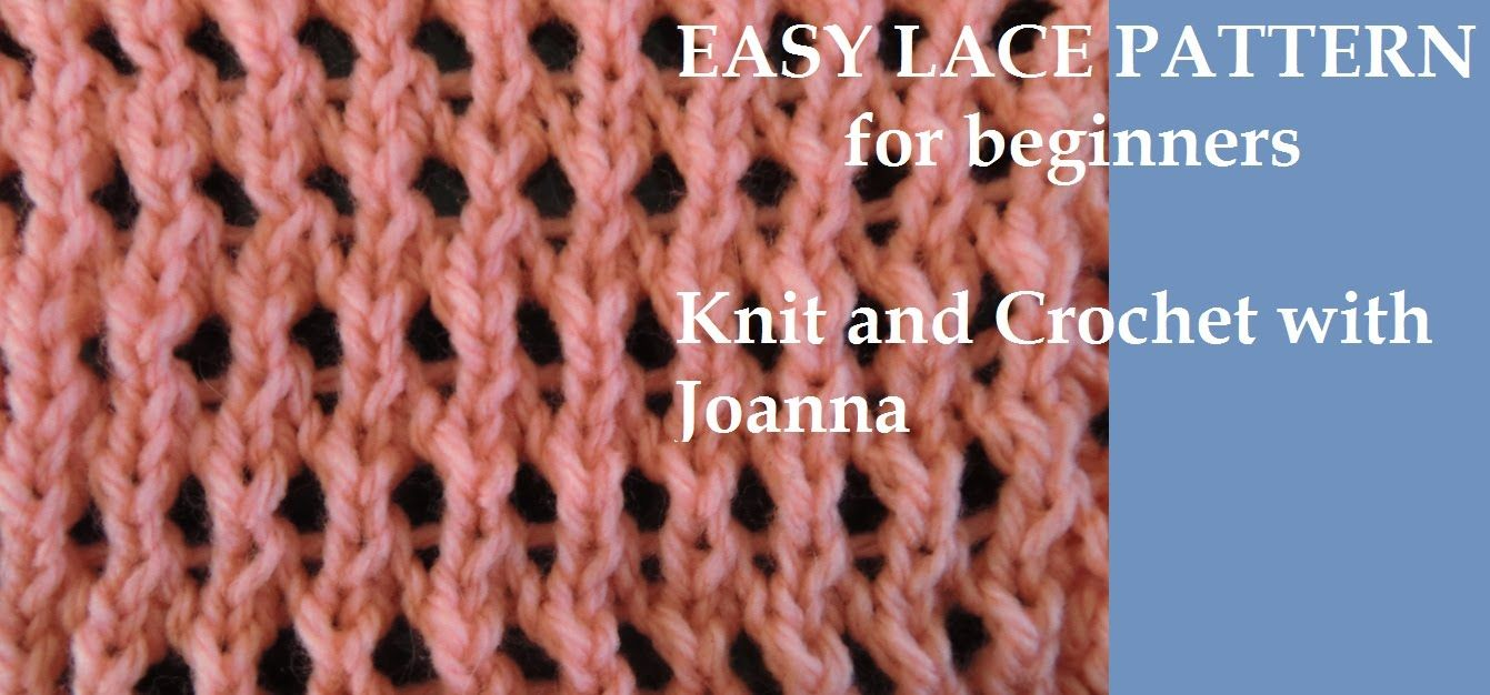 Knit Pattern *LACE STITCH FOR BEGINNERS *
