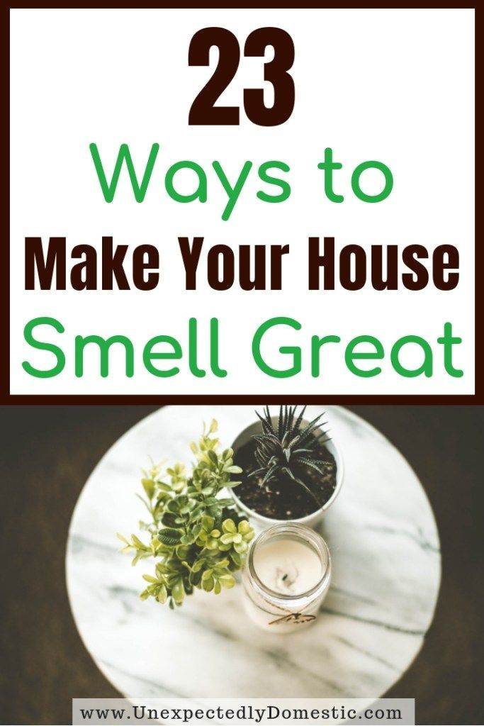 How To Keep Your House Smelling Good Always 23 Genius Hacks