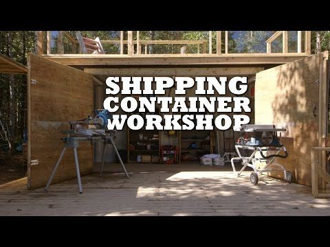 Shipping Container Workshop 2: Framing & Carpentry - YouTube ...