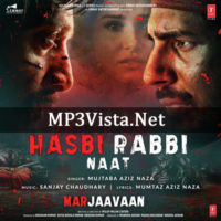 Hasbi Rabbi Naat Mp3 Free Download 128kbps 320kbps Mp3vista Free Download Download Songs