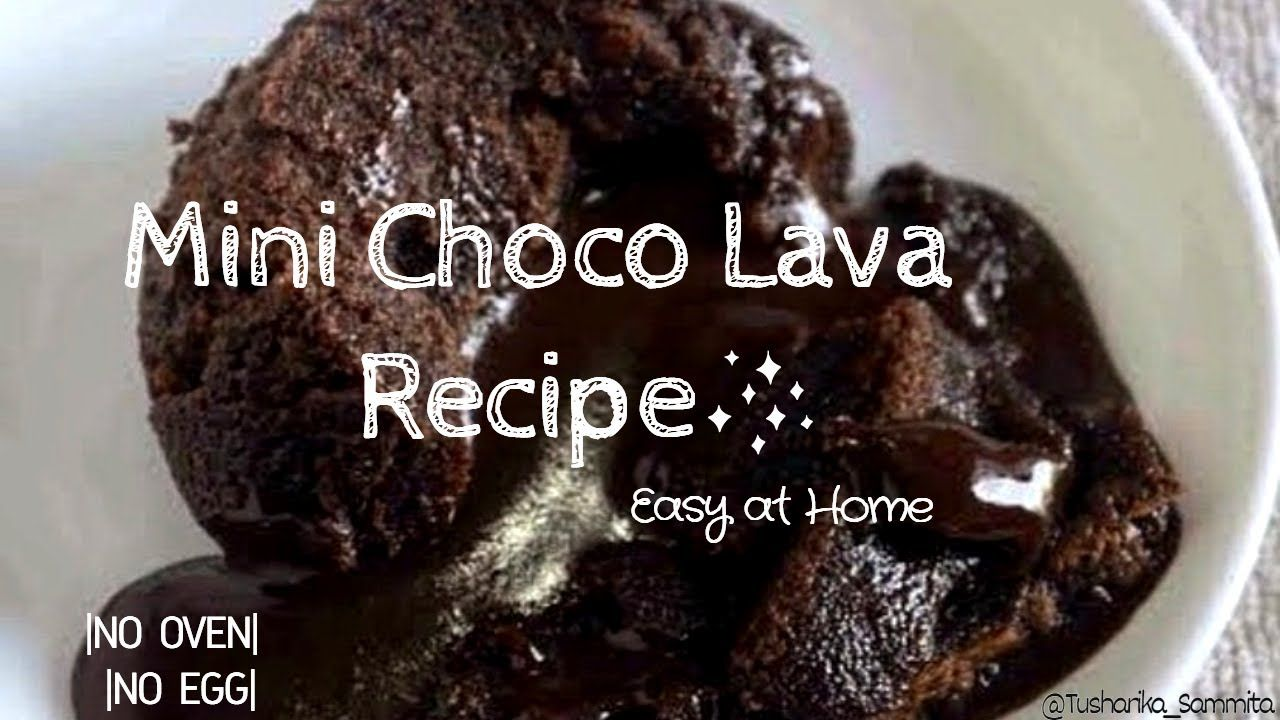 Mini Choco Lava Cake Recipe At Home Only 4 Ingredients Without Egg Oven Cake Recipes At Home Lava Cake Recipes Choco Lava