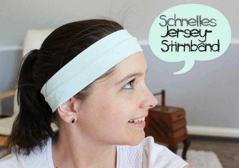Sewing Steps On Sunday} Nähanleitung: Schnelles Jersey-Stirnband ...