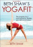 Beth Shaw's Yogafit - 2nd Edition - #yoga #yogaclothes #yogaequipment #yogadvd -      Whether you are a fitness buff searching for a new challenge or a yoga enthusiast looking to supplement your exercise routine, Beth Shaw's YogaFit will help you rea