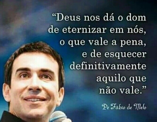 Simplesmente Pe Fabio De Melo Com Imagens Mensagem Padre