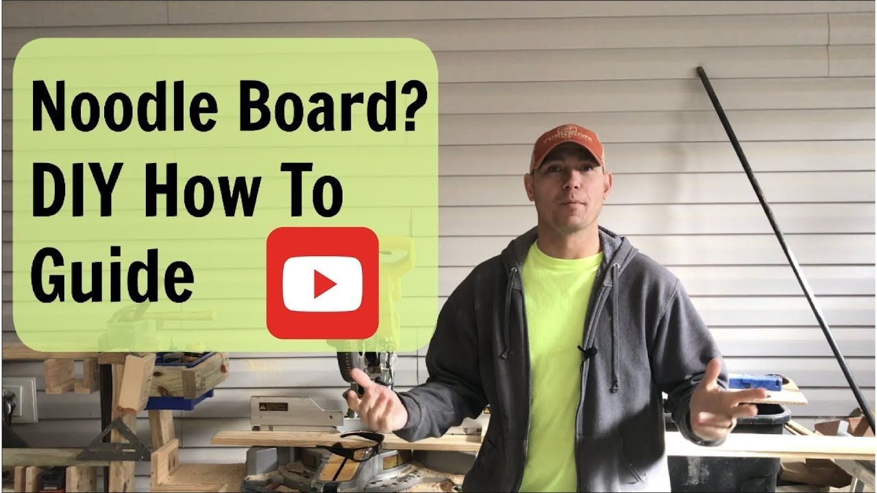 Noodle Board Diy Youtube In This Video I Show You How To Make A