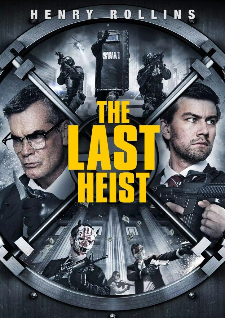 The Last Heist Movie