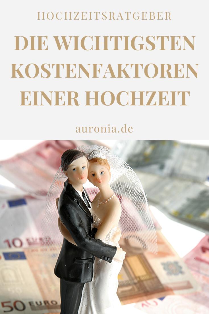 Wieviel Kostet Eine Hochzeit Und An Welchen Punkten Konnt Ihr Sparen Um Sich Einen Uberblick Uber Die Eigenen Hochze Hochzeitskosten Hochzeit Hochzeit Gunstig