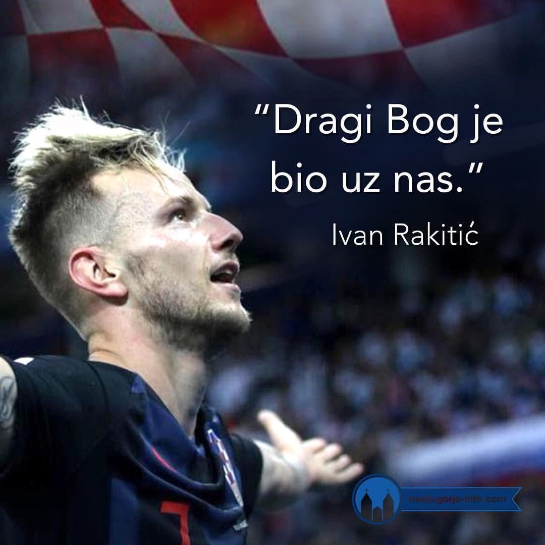 Kad Je Bog S Nama Tko Ce Protiv Nas Medjugorjeinfo Peace Medjugorje Russia Worldcup Worldcup2018 Croatian Flag Ivan Rakitic Gnk Dinamo Zagreb
