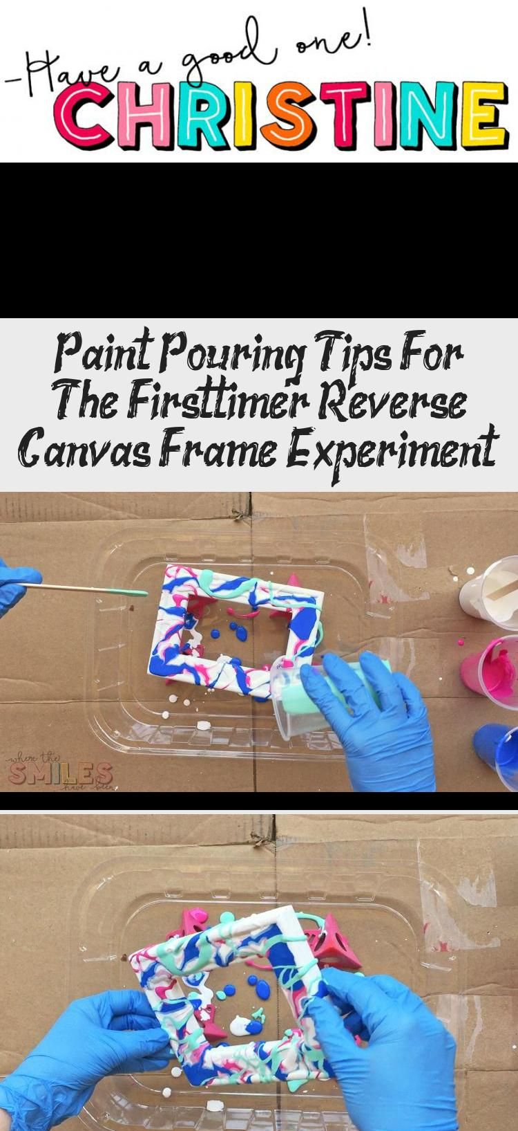 Paint Pouring Tips For The First Timer Reverse Canvas Frame