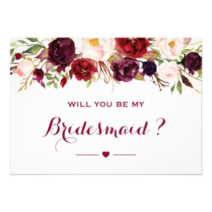 Burgundy Red Floral Will You Be My Bridesmaid Invitation Zazzle Com Be My Bridesmaid Cards Be My Bridesmaid Bridesmaid Invitation
