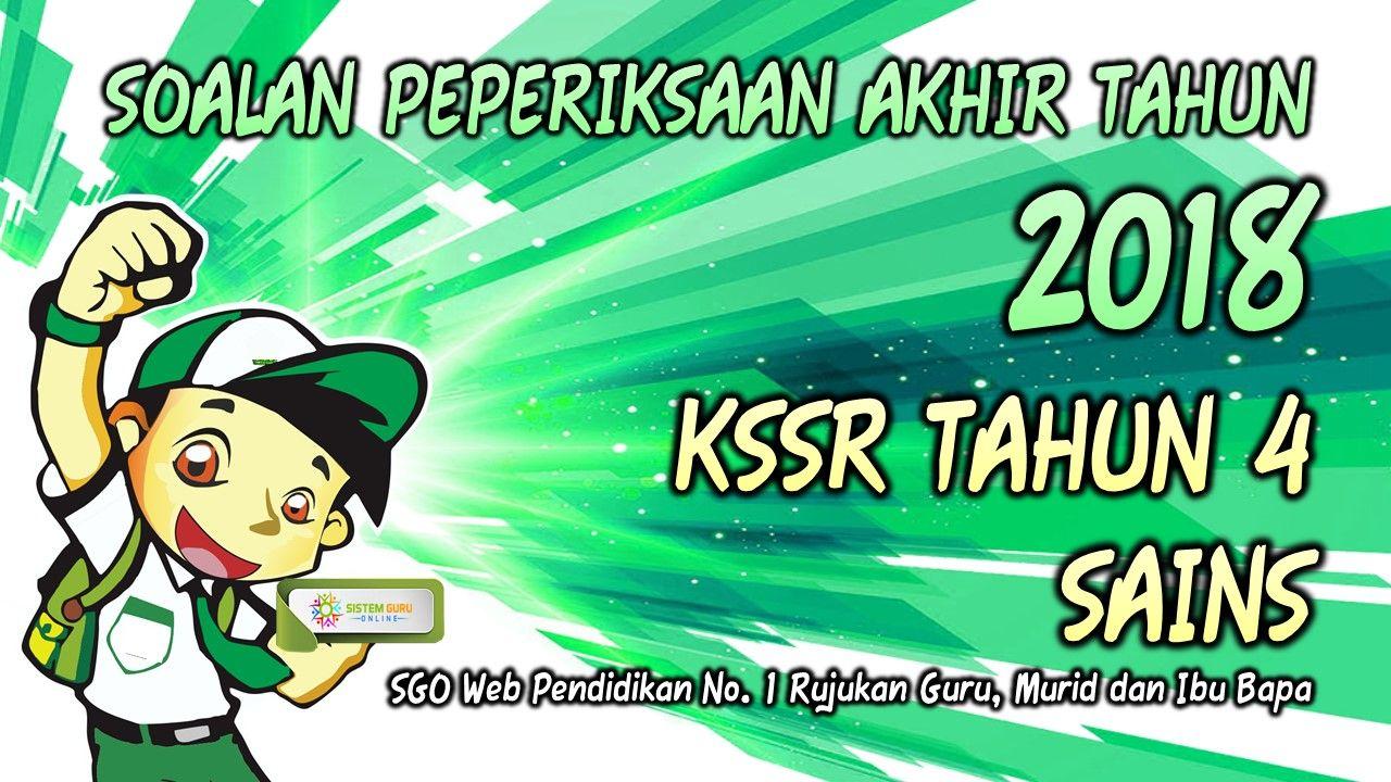 Soalan Peperiksaan Akhir Tahun 2018 Kssr Tahun 4 Sains Bahasa Bahasa Melayu Sejarah